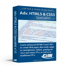 CIW Advanced HTML5 and CSS3 Specialist: Self-Study Kit Without Exam eCredit (Electronic Copy)
